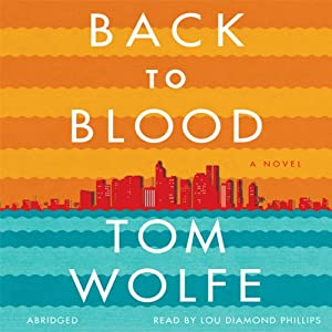 Back to Blood | [Tom Wolfe]