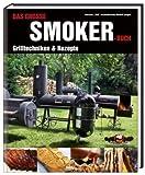 Das große Smokerbuch: Grilltechniken & Rezepte - Rudolf Jaeger, Ted Aschenbrandt