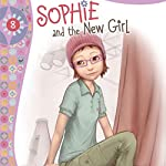 Sophie and the New Girl: Faithgirlz!, Book 8 | Nancy Rue