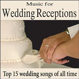 Amazon Music For Wedding Receptions Top 15 Wedding
