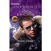 Run, Hide | [Carol Ericson]