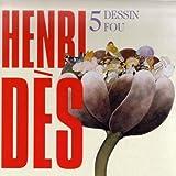 Henri Dès, vol. 5 : Dessin fou (14 chansons + leurs versions instrumentales)