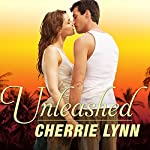 Unleashed: Ross Siblings, Book 1 (       UNABRIDGED) by Cherrie Lynn Narrated by Alix Dale