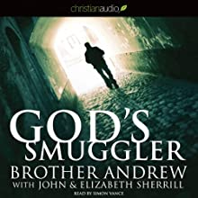 God's Smuggler (       UNABRIDGED) by Brother Andrew Narrated by Simon Vance