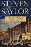 img - for Rubicon: A Novel of Ancient Rome (Novels of Ancient Rome) book / textbook / text book