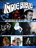 img - for The Indie Bible: All In One Music Resource book / textbook / text book