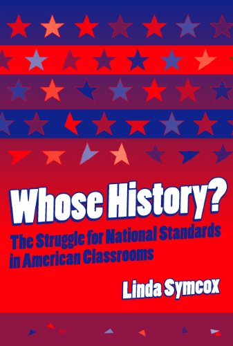 Whose History?: The Struggle for National Standards in...