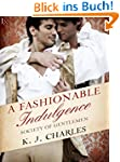 A Fashionable Indulgence: A Society o...
