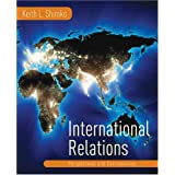 International Relations: Perspectives and Controversies ~ Keith L. Shimko