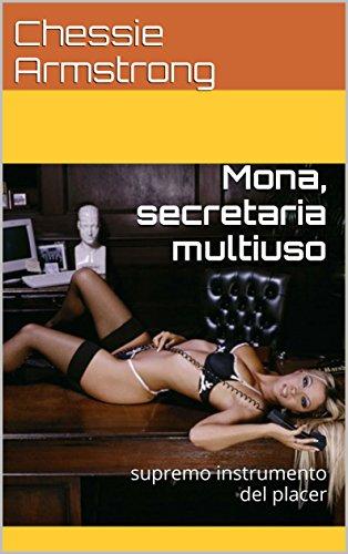 mona-secretaria-multiuso-supremo-instrumento-del-placer-spanish-edition