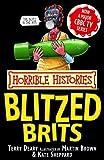 Horrible Histories: The Blitzed Brits