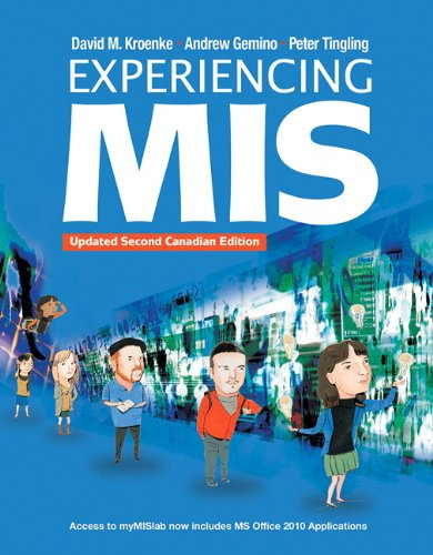 Experiencing MIS, Updated Second Canadian Edition Plus MyMisLab with Pearson eText -- Access Card Package (2nd Edition)