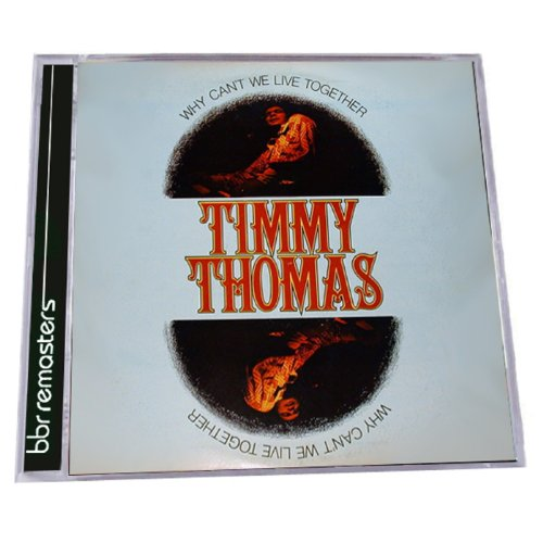 Timmy Thomas-Why Cant We Live Together-Remastered-CD-2013-DLiTE Download