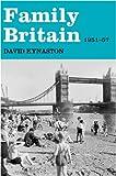 FAMILY BRITAIN 1951 - 1957