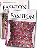 Fashion: A History from the 18th to 20th Century: the Collection of the Kyoto Costume Institute (Taschen 25th Anniversary)