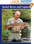 Barbel Rivers and Captures: The Barbe...