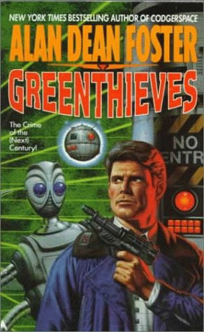 Greenthieves, ALAN DEAN FOSTER