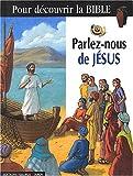 echange, troc La Diffusion catéchistique-Lyon - Parlez-nous de Jésus