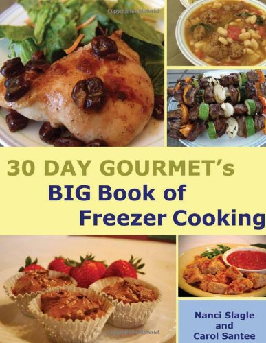 30 Day Gourmet's BIG Book of Freezer Cooking image