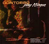 Play Mingus by Quintorigo