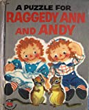 A Puzzle for Raggedy Ann and Andy