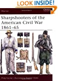 Sharpshooters of the American Civil War 1861-65 (Warrior)