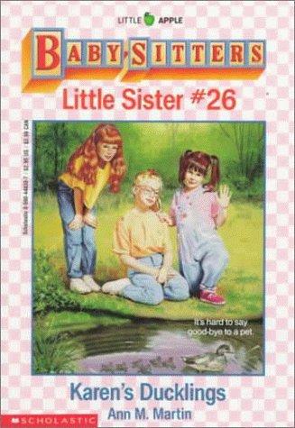 Karen's Ducklings (Baby-Sitters Little Sister, No. 26), Ann Matthews Martin