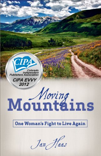 Moving Mountains- One Woman's Fight to Live Again