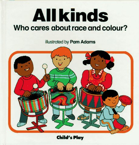 All Kinds: Race and Colour (Who Cares?) (Who Cares about)