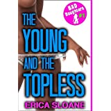 The Young and the Topless (Erotica) (Bad Daughters) ~ Erica Sloane