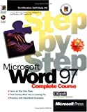 img - for Microsoft Word 97 Step by Step Complete Course (Step By Step Series) book / textbook / text book