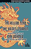 img - for The Yellow Claw / The Golden Scorpion (Gaston Max Mysteries: Stark House Mystery Classics) book / textbook / text book