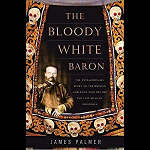 The Bloody White Baron Hörbuch