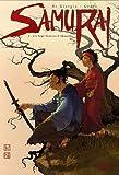 echange, troc Jean-François Di Giorgio, Frédéric Genêt - Samurai, Tome 2 : Les Sept Sources d'Akanobu