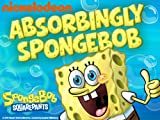 SpongeBob Squarepants Specials: Absorbingly SpongeBob