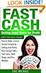 Fast Cash: Selling Used Items for Pro...