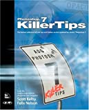 Photoshop 7 Killer Tips (0735713006) by Scott Kelby
