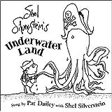 Shel Silverstein's Underwater Land