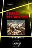 L'Iliade et L'Odyss�e: �dition int�grale