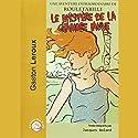 Le mystère de la chambre jaune Hörbuch von Gaston Leroux Gesprochen von: Jacques Roland