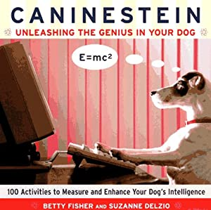 Caninestein Unleashing The Genius In Your Dog by Harper Paperbacks