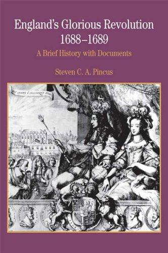 England's Glorious Revolution 1688-1689: A Brief History...