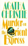 Murder on the Orient Express (0061002747) by Agatha Christie