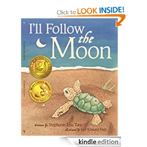 Free Kindle Book: I'll Follow the Moon (Mom's Choice Award Honoree and Chocolate Lily Award Winner), by Stephanie Lisa Tara (Author), Lee Edward Födi (Illustrator). Publisher: Wee Words LLC (November 10, 2010)