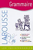 Grammaire - Les Indispensables Larousse (French Edition) (2035845602) by Jean Dubois
