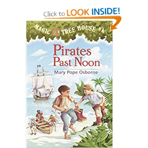 Pirates Past Noon (Magic Tree House, No. 4) by Mary Pope Osborne and Sal Murdocca