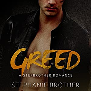 Greed: A Stepbrother Romance Audiobook