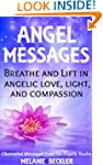 Angel Messages: Breathe And Lift In A...