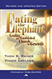 Eating the Elephant: Leading the Established Church to Growth (097423060X) by Rainer, Thom S.