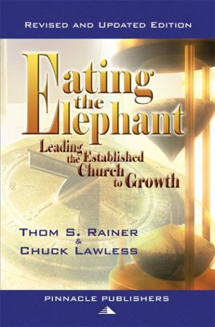 Eating the Elephant Leading the Established Church to Growth097426153X